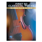 First 50 Classical Pieces You Should Play on the Violin, with piano accompaniment